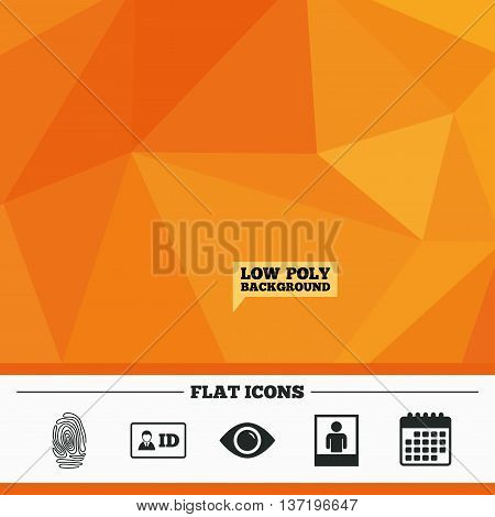 Triangular low poly orange background. Identity ID card badge icons. Eye and fingerprint symbols. Authentication signs. Photo frame with human person. Calendar flat icon. Vector