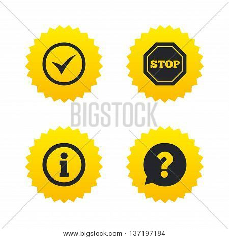Information icons. Stop prohibition and question FAQ mark speech bubble signs. Approved check mark symbol. Yellow stars labels with flat icons. Vector