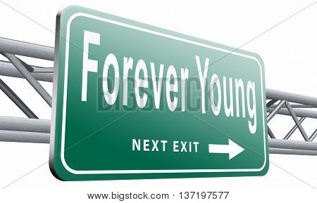 Forever young stop aging and find the fountain of eternal youth, plastic surgery, 3D illustration isolated on white.