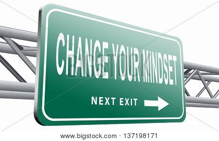 change your mindset, a new way of thinking, think different. Alter your ways, 3D illustration isolated on white.