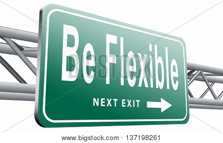 Be flexible adaptable and easy going, adapt to different situations. 3D illustration, isolated on white
