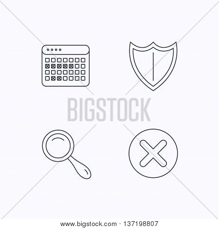 Calendar, magnifying glass and delete icons. Shield linear sign. Flat linear icons on white background. Vector
