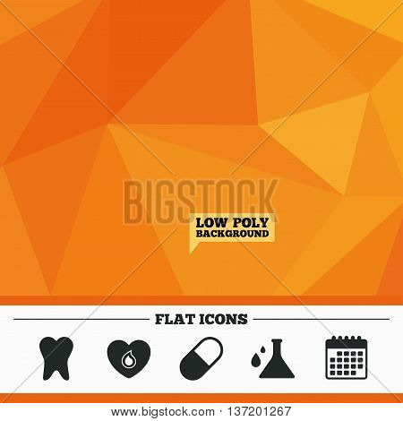 Triangular low poly orange background. Maternity icons. Pill, tooth, chemistry and heart signs. Blood donation symbol. Lab bulb with drops. Dental care. Calendar flat icon. Vector