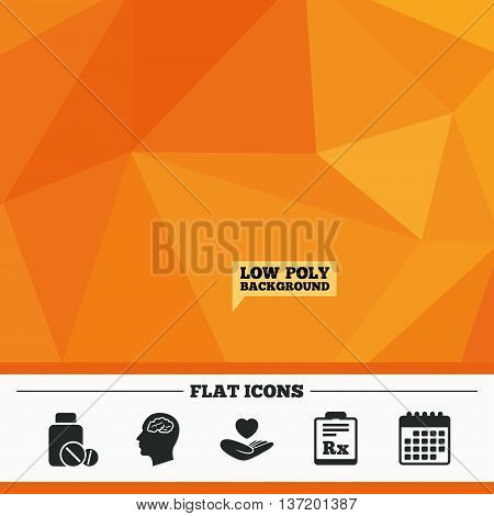 Triangular low poly orange background. Medicine icons. Medical tablets bottle, head with brain, prescription Rx signs. Pharmacy or medicine symbol. Hand holds heart. Calendar flat icon. Vector