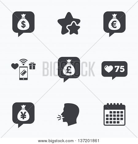 Money bag icons. Dollar, Euro, Pound and Yen speech bubbles symbols. USD, EUR, GBP and JPY currency signs. Flat talking head, calendar icons. Stars, like counter icons. Vector
