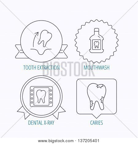 Tooth extraction, caries and mouthwash icons. Dental x-ray linear sign. Award medal, star label and speech bubble designs. Vector