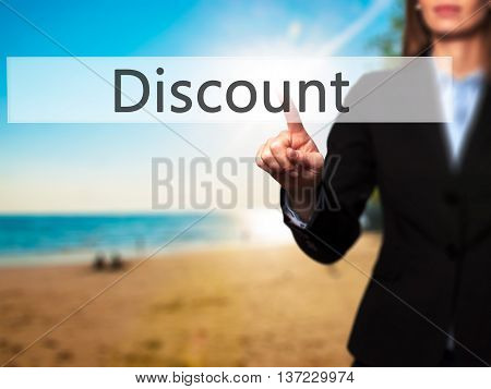 Discount - Business Woman Point Finger On Push Touch Screen And Pressing Digital Virtual Button.
