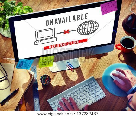 Unavailable Denied Disconnected Error Problem Concept