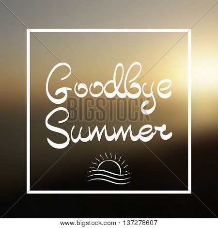 Goodbye Summer Lettering Vector Background