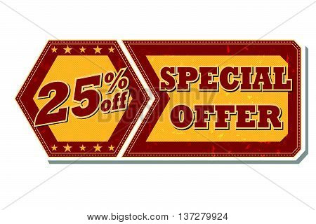 25 percentages off discount special offer - retro style red ocher hexagon and flyer label with text and stars, business concept, vector
