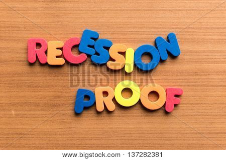 Recession Proof Colorful Word