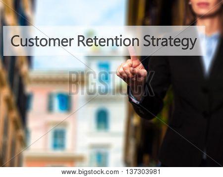 Customer Retention Strategy - Female Touching Virtual Button.
