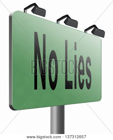 stop lies no more lying tell the truth, 3D illustration, isolated, on white