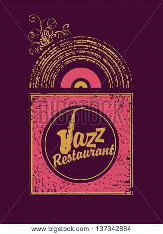 inscription jazz restaurant with saxophone on vinyl in retro style