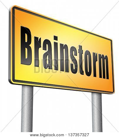 Brainstorm teamwork to creative fresh idea or solution team brainstorming search innovation and inspiration think tank, road sign billboard. 3D illustration, isolated,on white