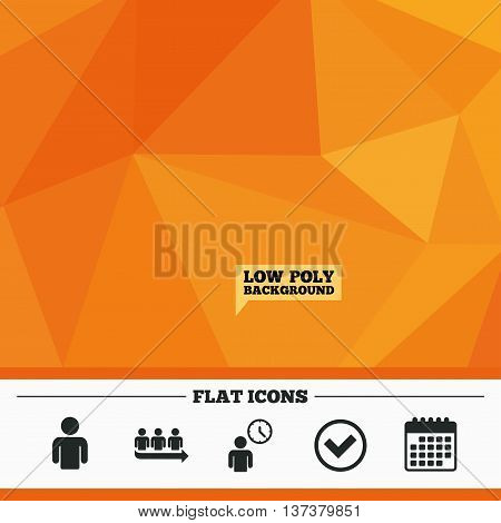 Triangular low poly orange background. Queue icon. Person waiting sign. Check or Tick and time clock symbols. Calendar flat icon. Vector