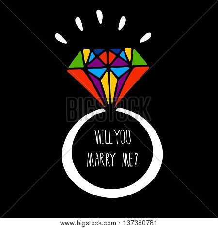 Hand drawn ring on black background. Rainbow colors. Will you marry me hand written lettering. Decorative element for wedding invitation.