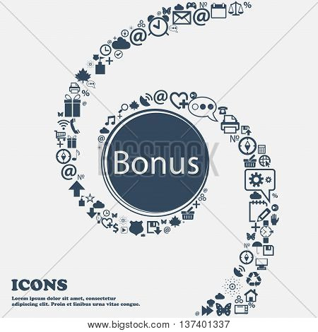 Bonus Sign Icon. Special Offer Label In The Center. Around The Many Beautiful Symbols Twisted In A S