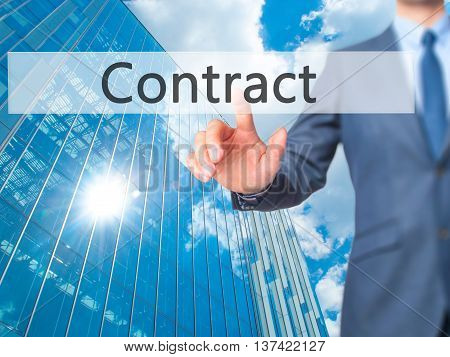 Contract - Businessman Hand Touch  Button On Virtual  Screen Interface