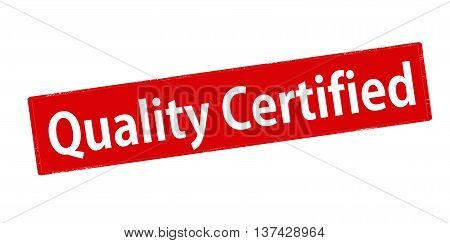 Rubber stamp with text quality certified inside vector illustration