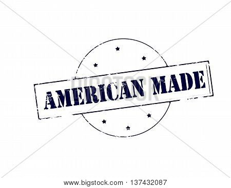 Rubber stamp with text American made inside vector illustration