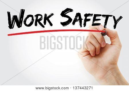 Hand Writing Work Safety With Marker