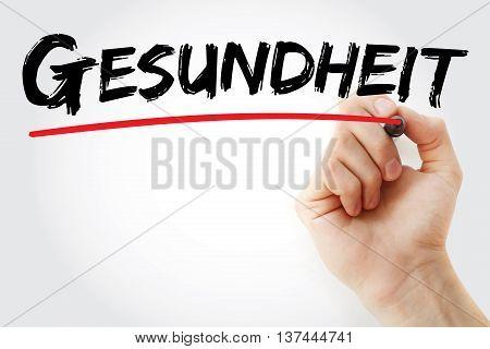 Hand Writing Gesundheit (health In German)