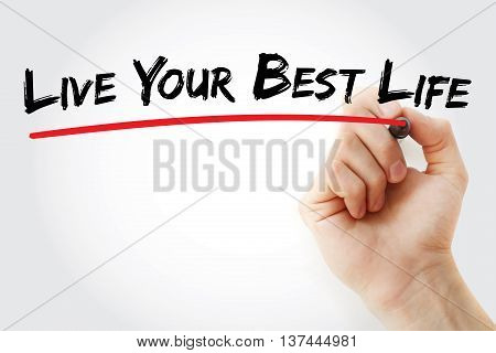 Hand Writing Live Your Best Life
