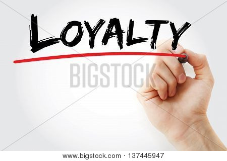 Hand Writing Loyalty With Marker