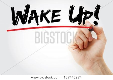 Hand Writing Wake Up! With Marker