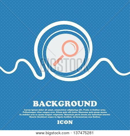 Magnifier Glass Sign Icon. Zoom Tool Button. Navigation Search Symbol. Blue And White Abstract Backg