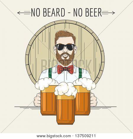 Hipster bartender with beer mugs against beer barrel and lettering No Beard No beer. Craft Beer pub design element.