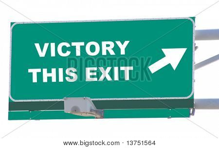 Exit sign concepts victory this exit isolated