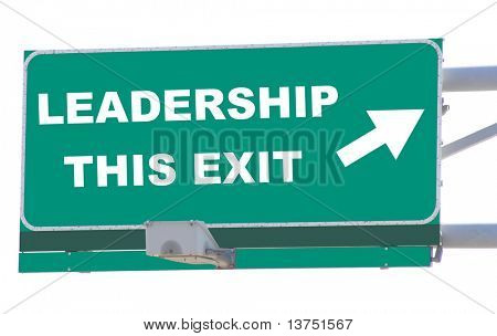 Exit sign concepts leadership this exit isolated