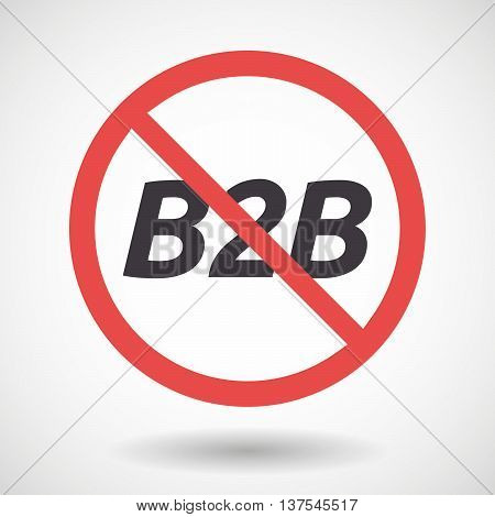 Isolated Forbidden Signal With    The Text B2B