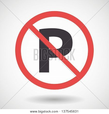 Isolated Forbidden Signal With    The Letter P