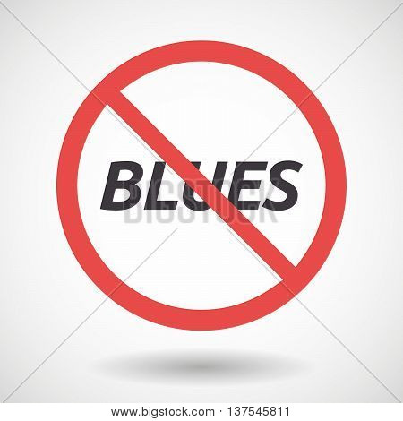 Isolated Forbidden Signal With    The Text Blues