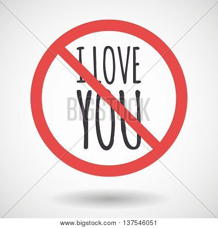 Isolated Forbidden Signal With    The Text I Love You