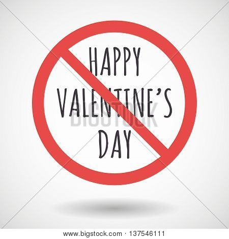 Isolated Forbidden Signal With    The Text Happy Valentines Day