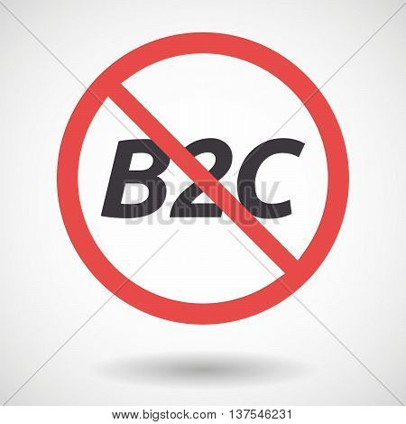 Isolated Forbidden Signal With    The Text B2C