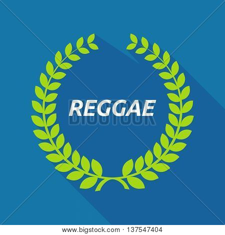 Long Shadow Laurel Wreath With    The Text Reggae