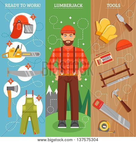 Work of lumberjack vertical banners set with forest  man with beard tools for cutting  isolated vector illustration