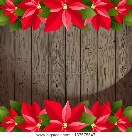 Wooden background with poinsettia borders