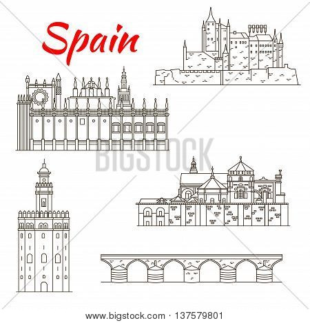 World architectural heritage of Spain linear icon of Fortress Alcazar, Roman bridge and Mosque-Cathedral of Cordoba, Cathedral and Golden Tower in Seville. Travel or vacation planning design usage
