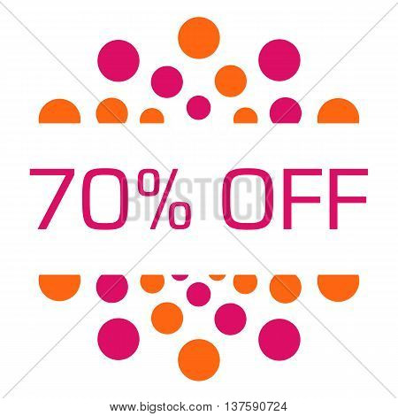 Seventy percent off concept image with text over pink orange background.