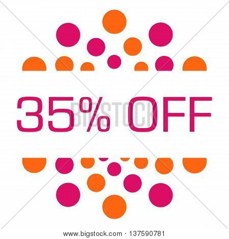 Thirty-five percent off concept image with text over pink orange background.