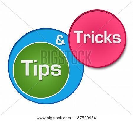 Tips and tricks text written over colorful circular background.