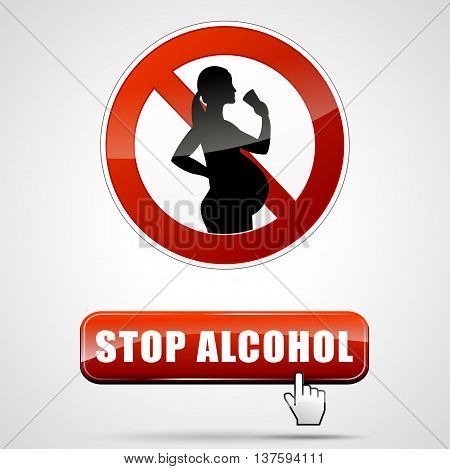 Illustration of stop alcohol for pregnant woman