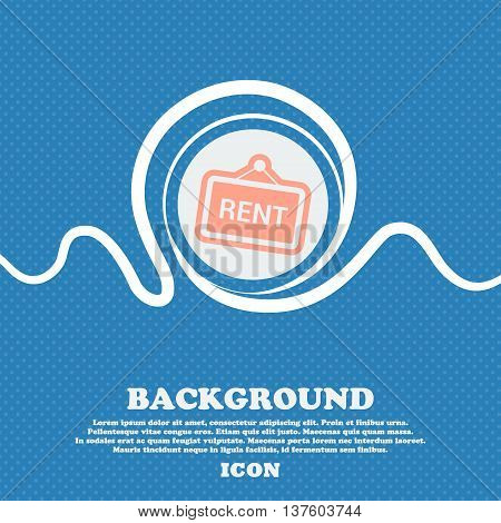 Rent Sign Icon. Blue And White Abstract Background Flecked With Space For Text And Your Design. Vect