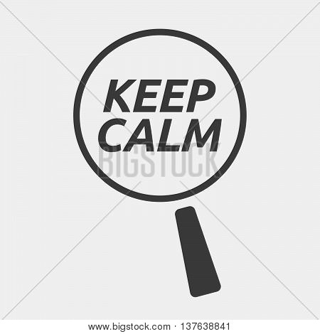 Isolated Magnifying Glass Icon Focusing    The Text Keep Calm